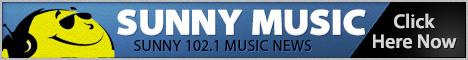 Sunny 102.1 Music News